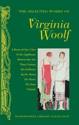 The Selected Works of Virginia Woolf PDF