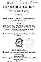 Gramática latina en castellano dispuesta para alivio...de la juventud