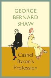 Cashel Byron`s Profession