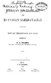 Rudrata's Crngâratilaka and Ruyyaka's Sahrdayalîlâ