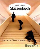 Skizzenbuch: Lyrische Strömungen