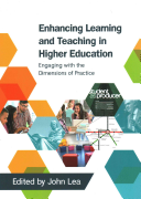 Enhancing Learning and Teaching in Higher Education  Engaging with the Dimensions of Practice PDF