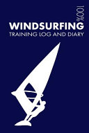 Windsurfing Training Log and Diary
