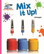 Reading Planet - Mix it Up! - Pink A: Galaxy