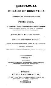 Theologia moralis et dogmatica: Volume 5
