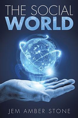 The Social World