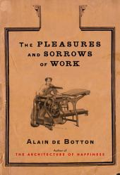 The Pleasures and Sorrows of Work: t/c