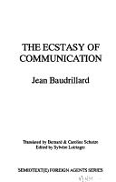 The Ecstasy of Communication PDF