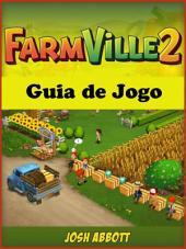 Farmville 2 Guia de Jogo