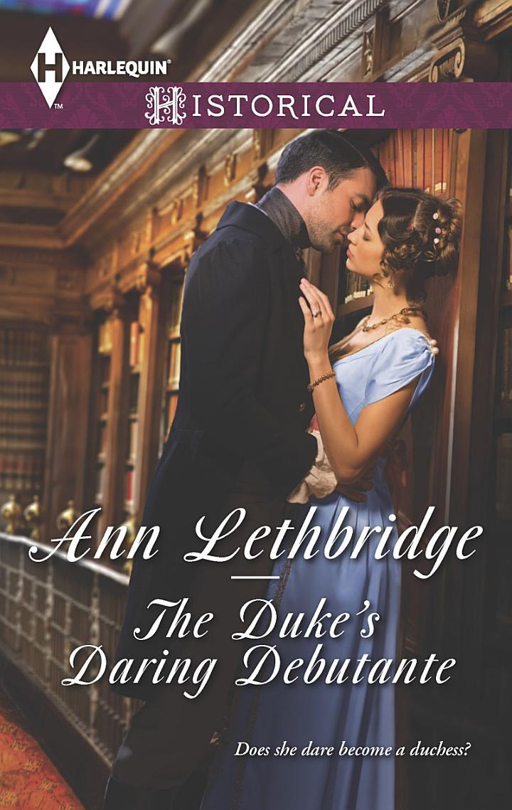 The Duke's Daring Debutante