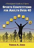 Sports Competitions for Adults Over 40 PDF