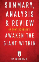 Summary  Analysis   Review of Tony Robbins s Awaken the Giant Within by Instarea PDF