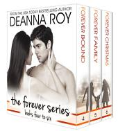 The Forever Series: The Final Three Novels: Forever Bound, Forever Family, Forever Christmas