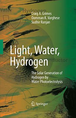 Light, Water, Hydrogen