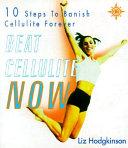 Beat Cellulite Now  PDF