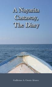 A Nayarita Castaway, The Diary