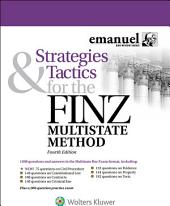 Strategies and Tactics for the FINZ Multistate Method: Edition 4