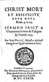 Christ mort et ressuscité pour nous, Rom. 4, 25, faict le jour de Pasques 1633