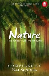 Nature: The Green Lights of Life