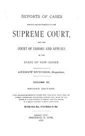 Reports of Cases Argued and Determined in the Supreme Court And, at Law, in the Court of Errors and Appeals of the State of New Jersey: Volume 28