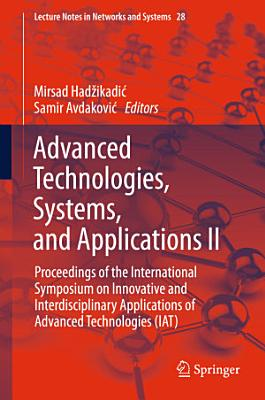 Advanced Technologies, Systems, and Applications II