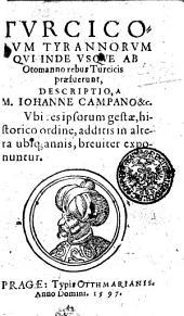 Tvrcicorvm tyrannorvm qvi inde vsqve ab Otomanno rebus Turcicis praefuerunt, descriptio