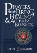 Prayers that Bring Healing   Activate Blessings