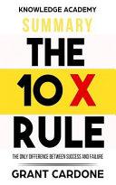Summary: the 10X Rule