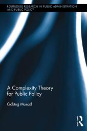 A Complexity Theory for Public Policy