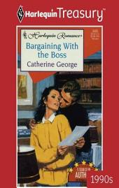 Bargaining With The Boss