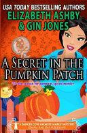 A Secret in the Pumpkin Patch PDF