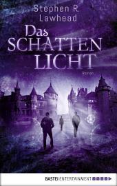 Das Schattenlicht: Roman