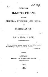 Familiar illustrations of the principal evidences and design of Christianity