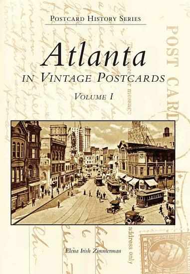 Atlanta in Vintage Postcards PDF