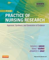 The Practice of Nursing Research - E-Book: Appraisal, Synthesis, and Generation of Evidence, Edition 7