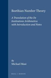 Boethian Number Theory: A Translation of the De Institutione Arithmetica (with Introduction and Notes)