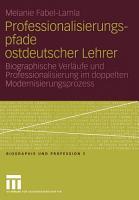 Professionalisierungspfade ostdeutscher Lehrer PDF