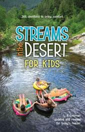 Streams in the Desert for Kids: 366 Devotions to Bring Comfort