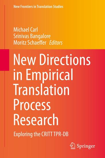 New Directions in Empirical Translation Process Research PDF