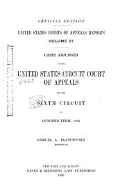 United States Courts of Appeals Reports: Cases Adjudged in the United States Circuit Court of Appeals, Volume 31