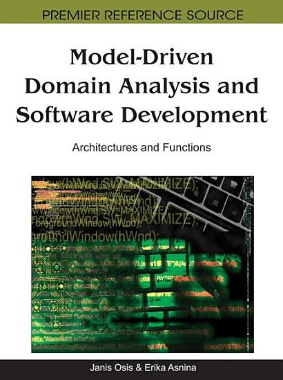 Model Driven Domain Analysis and Software Development  Architectures and Functions PDF