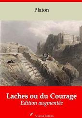 Laches ou du Courage: Nouvelle édition augmentée