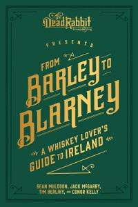 From Barley to Blarney Book