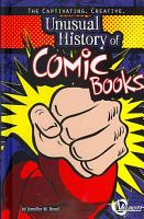 The Captivating  Creative  Unusual History of Comic Books PDF
