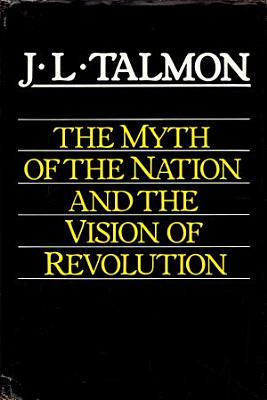 The Myth of the Nation and the Vision of Revolution PDF
