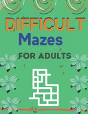 Difficult Mazes for Adults PDF