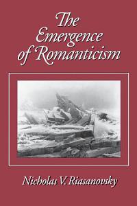 The Emergence of Romanticism PDF