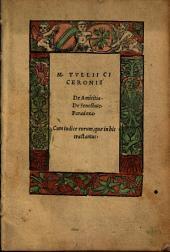 M. Tullii Ciceronis De officiis: De amicitia. Cum indice ...