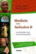 Medizin zum Aufmalen II   Symbolwelten und Neue Hom  opathie PDF