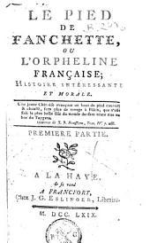 Le pied de Fanchette, ou l'Orpheline française; histoire intéressante et morale